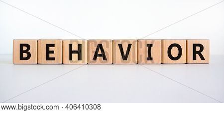 Behavior Symbol. Wooden Cubes With Word 'behavior'. Beautiful White Background. Business, Psychology