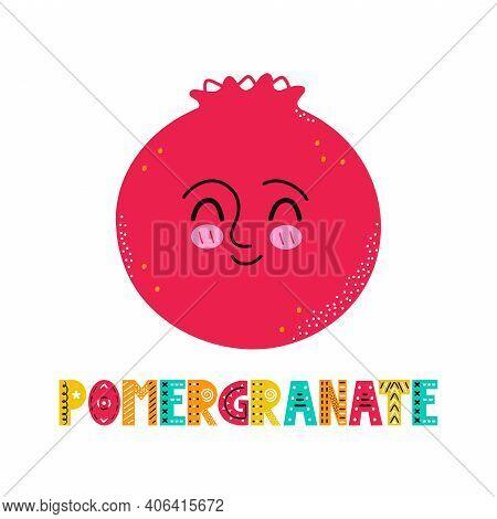 Cute Happy Smile Pomergranate Fruit. Vector Simple Flat Cartoon Scandinavian Character Hand Drawn Il