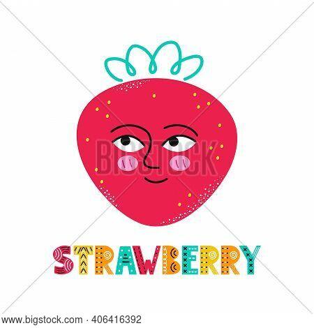 Cute Happy Smile Strawberry Fruit. Vector Simple Flat Cartoon Scandinavian Character Hand Drawn Illu