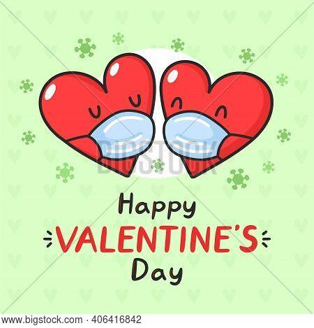 Cute Hearts In Medical Masks And Corona Virus. Happy Valentines Day Card. Vector Flat Line Cartoon K
