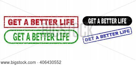 Get A Better Life Grunge Watermarks. Flat Vector Grunge Stamps With Get A Better Life Text Inside Di