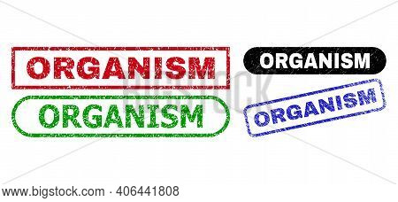 Organism Grunge Seals. Flat Vector Grunge Seals With Organism Tag Inside Different Rectangle And Rou