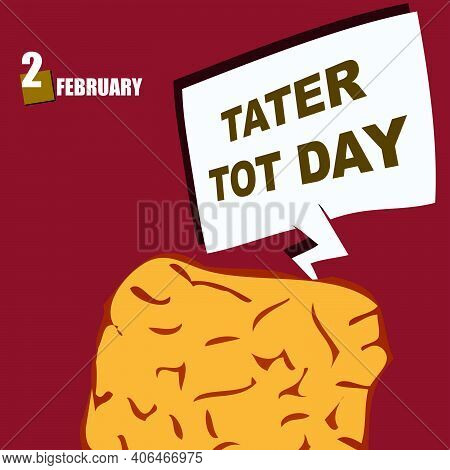 Announcement Of The National Cuisine Holiday In The Usa - Tater Tot Day