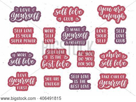 Love Yourself Hand Drawn Lettering Set. Self Care Quotes. Template For, Banner, Poster, Flyer, Greet