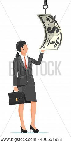 Businesswoman Trying To Get Dollar On Fishing Hook. Money Trap Concept. Hidden Wages, Salaries Black