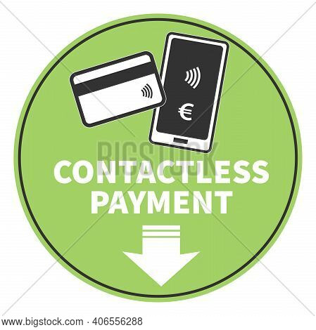 Round Contactless Payment Sign Or Sticker With Smartphone And Credit Card Vector Illustration