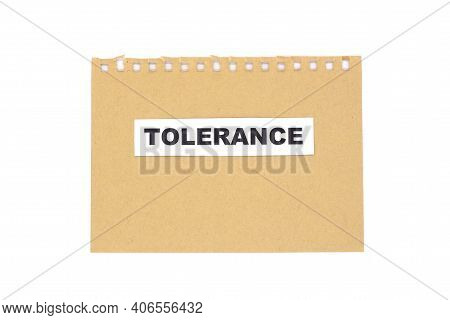 Tolerance Text On Craft Paper On A White Background.equality, Diversity And Tolerance Social Concept