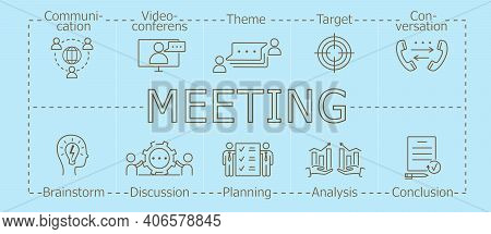 Meeting Banner. Appointment And Analysis, Planning, Discussion Brainstorm, Purpose, Communication, V