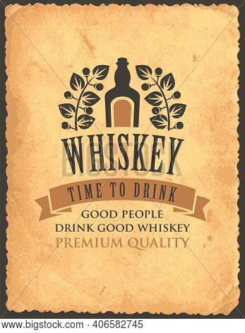 Vector Banner With Inscription Whiskey, And The Words Time To Drink. A Bottle Of Whiskey And A Laure