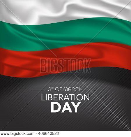 Bulgaria Happy Liberation Day Greeting Card, Banner, Vector Illustration