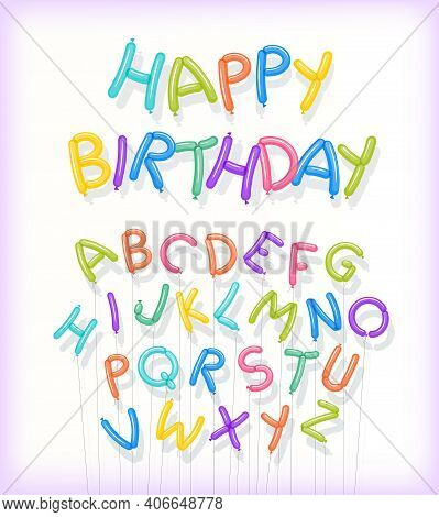 Happy Birthday Spelled Out In Twisted Balloons. Includes Entire Floating Balloon Alphabet On Strings