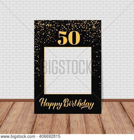 Happy 50th Birthday Photo Booth Frame. Birthday Party Photobooth Props. Black And Gold Confetti Part