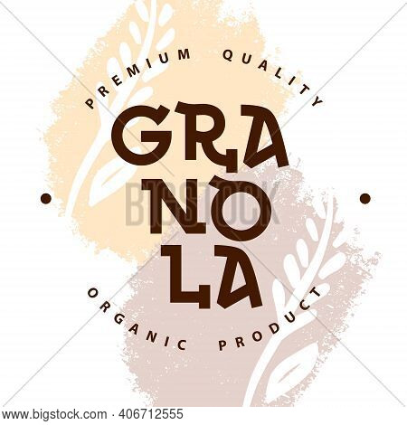 Granola Logo Packaging Template. Organic Product Premium Quality. Lettering With Spikelets. Geometri