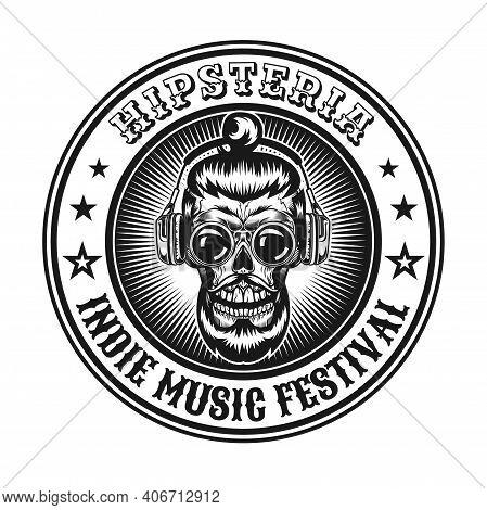 Monochrome Hipster Dead Head Label Vector Illustration. Retro Bearded Skull In Glasses Listening Mus