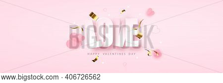 Love Greeting Banner For Valentine S Day. Romantic Composition With Hearts. Narrow Banner For Valent