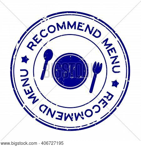 Grunge Blue Recommended Menu Word With Dish, Spoon And Fork Icon Rubber Seal Stamp On White Backgrou