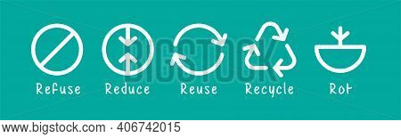 Icon Refuse Waste, Garbage Reduce, Reuse Garbage, Recycle And Rot Waste For Symbol Zero Waste Concep