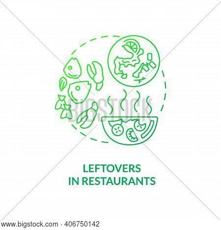 Leftovers In Restaurants Concept Icon. Food Waste Type Idea Thin Line Illustration. Uneaten Food Fro