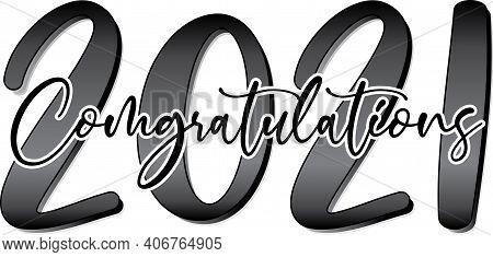 Congratulations Graduating Class Of 2021 Gradient Graphic Art Design