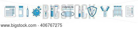 Set Of Icons Covid-19 Vaccination, Calendar, Ampoules Of Vaccine, Syringe, Coronavirus, Calendar, Sh