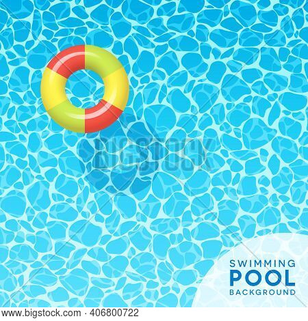 Clear Blue Swimming Pool Water Background With Floating Swim Ring. For Banners, Social Media, Spring
