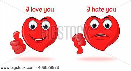 I Love You. I Hate You. Anthropomorphic Red Hearts Expressing Different Emotions - Love And Hate. Ve