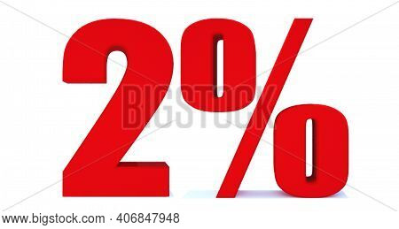 2 Percent Off 3d Sign On White Background, Special Offer 2% Discount Tag, Sale Up To 2 Percent Off,b