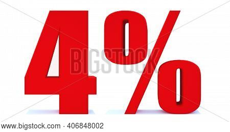 4 Percent Off 3d Sign On White Background, Special Offer 4% Discount Tag, Sale Up To 4 Percent Off,b