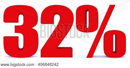 32 Percent Off 3d Sign On White Background, Special Offer 32% Discount Tag, Sale Up To 32 Percent Of