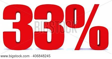 33 Percent Off 3d Sign On White Background, Special Offer 33% Discount Tag, Sale Up To 33 Percent Of