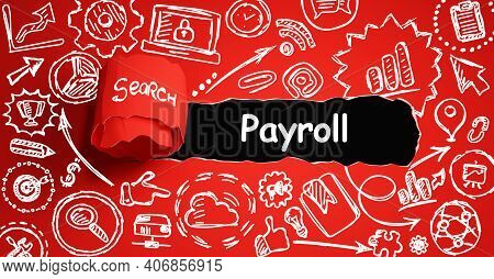 Mock Up With Torn Paper Payroll  Text. 3d Illustration