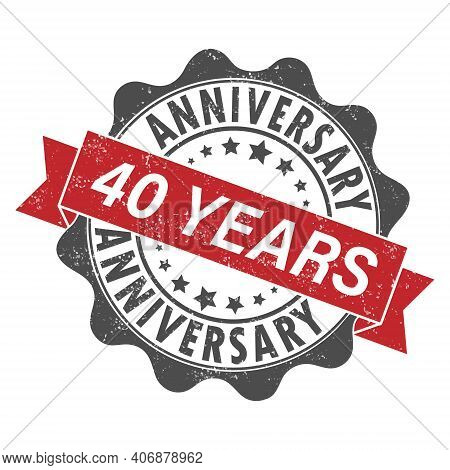 Stamp Impression With The Inscription 40 Years Anniversary. Old Worn Vintage Stamp. Stock Vector Ill