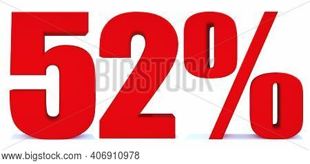 52 Percent Off 3d Sign On White Background, Special Offer 52% Discount Tag, Sale Up To 52 Percent Of
