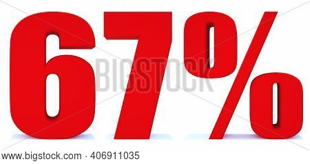 67 Percent Off 3d Sign On White Background, Special Offer 67% Discount Tag, Sale Up To 67 Percent Of