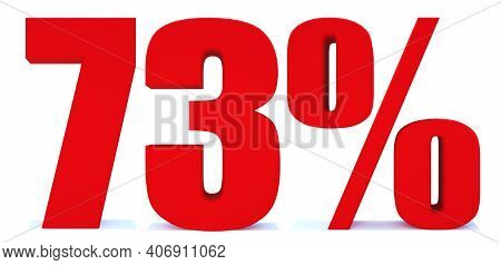73 Percent Off 3d Sign On White Background, Special Offer 73% Discount Tag, Sale Up To 73 Percent Of