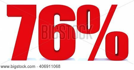 76 Percent Off 3d Sign On White Background, Special Offer 76% Discount Tag, Sale Up To 76 Percent Of