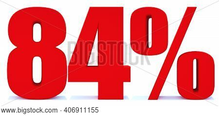 84 Percent Off 3d Sign On White Background, Special Offer 84% Discount Tag, Sale Up To 84 Percent Of