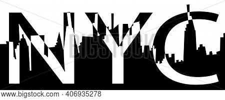 Nyc Typography Slogan For Ptint. Text And New York City Silhouette Eps10 Vector Black And White Illu