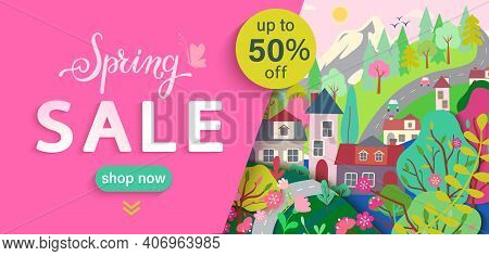 Spring Sale Flyer, Banner With Springtime Landscape: Trees, Flowers, Houses, Mountain.big Discounts