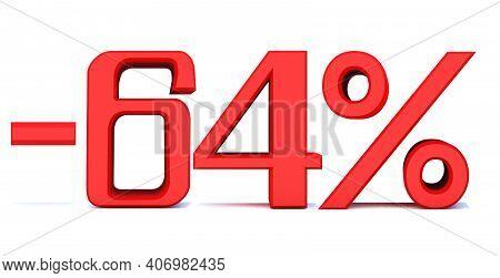 Minus 64 Percent Off 3d Sign On White Background, Special Offer 64% Discount Tag, Sale Up To 64 Perc