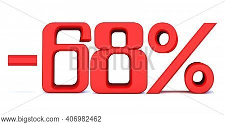 Minus 68 Percent Off 3d Sign On White Background, Special Offer 68% Discount Tag, Sale Up To 68 Perc