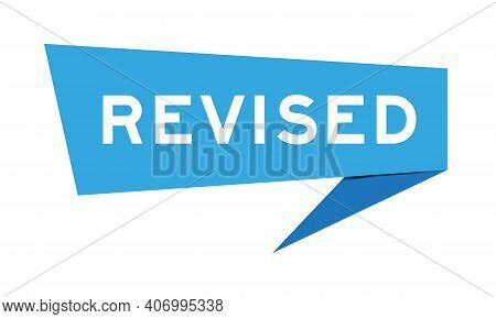 Paper Speech Banner With Word Revised In Blue Color On White Background (vector)