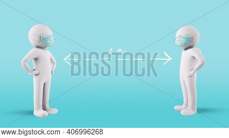 Contagion Protection Concept By Maintaining Social Distancing Of 1 Meter And Wearing Face Masks. 3d