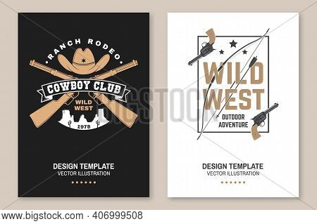 Set Of Cowboy Club Poster, Flyer. Ranch Rodeo. Vector Illustration. Concept For Shirt, Logo, Print,
