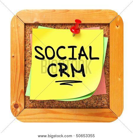 Social CRM. Yellow Sticker on Bulletin.