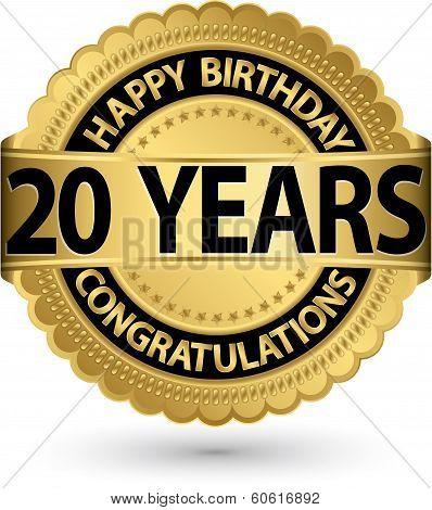 Happy Birthday 20 Years Gold Label, Vector Illustration