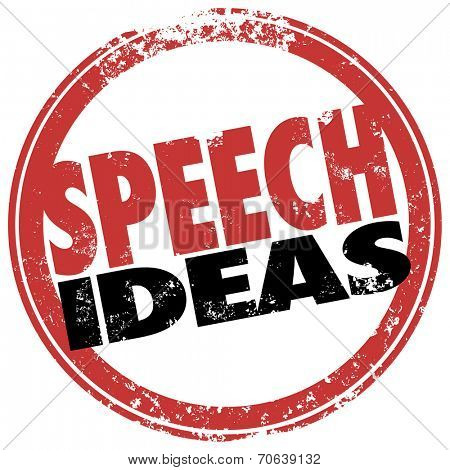 Speech Ideas words in a red round stamp as suggestions, help or advice for a public speaker at a meeting or event