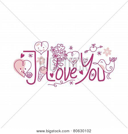 I Love You - Cute Text