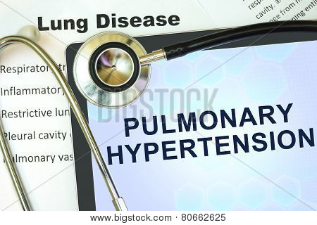 Tablet with word  Pulmonary hypertension and stethoscope.