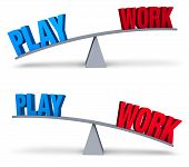 """A blue """"PLAY"""" and red """"WORK"""" sit on opposite ends of a gray balance board. In one image """"PLAY"""" outweighs """"WORK"""" in the other """"WORK"""" outweighs """"PLAY"""". Isolated on white. poster"""
